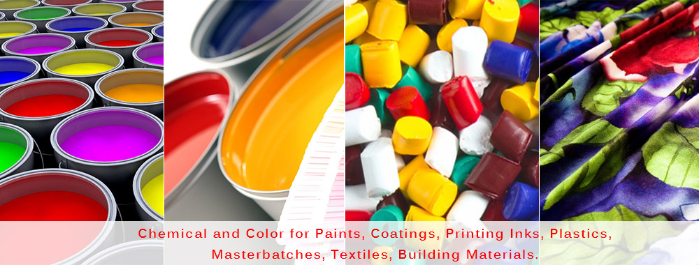 We Are Chemical and Color for Paints, Coatings, Printing Inks, Plastics, Rubbers, Textile Printings, Papers, Building Materials, Textiles.
